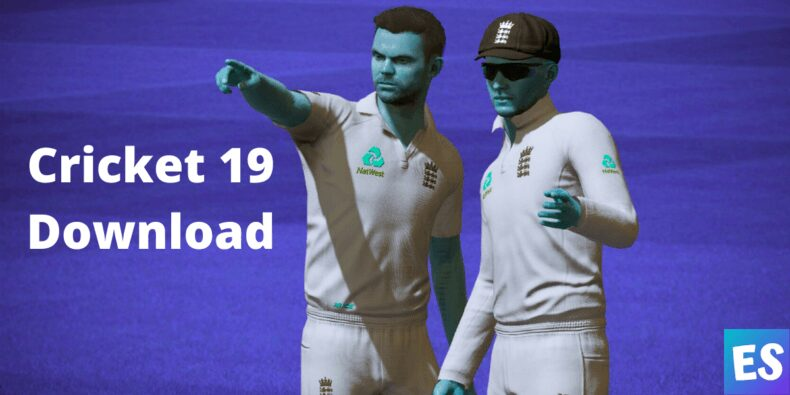 Cricket 19 Download for PC, Windows, Xbox, PS4
