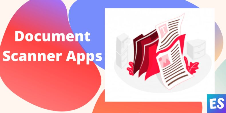Best PDF Document Scanner Apps For Android & iPhone