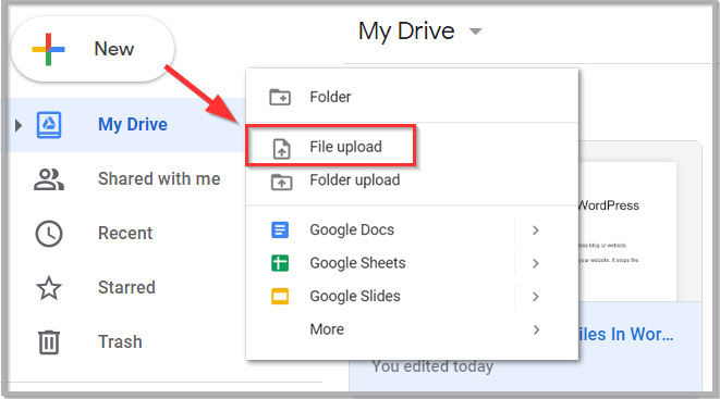 Click New in the left sidebar and choose File upload
