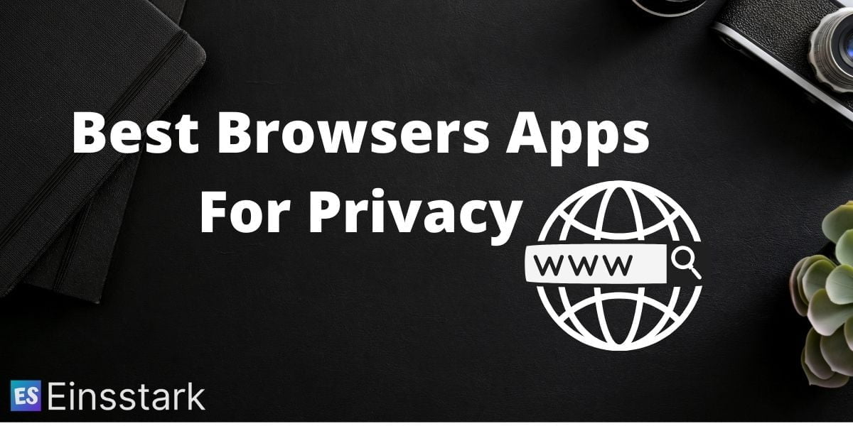 Best Android_iPhone Browsers Apps For Privacy & Ad Blocking